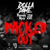 Packed Out feat Philthy Rich SOB X RBE Single