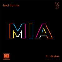Bad Bunny - MIA (feat. Drake)