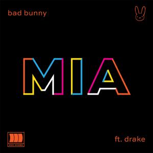 descargar bajar mp3 MIA (feat. Drake) Bad Bunny