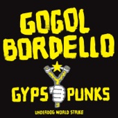 Gogol Bordello - Sally