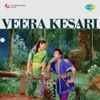 Veera Kesari Original Motion Picture Soundtrack