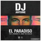 El Paradiso (feat. Armando & Jimmi The Dealer) [DJ Antoine vs. Mad Mark 2k18 Mix]