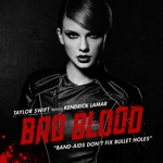 songs like Bad Blood (feat. Kendrick Lamar)