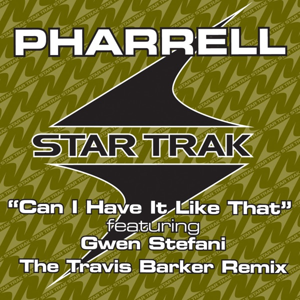 Can I Have It Like That (The Travis Barker Remix) [Edited] - Single