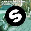 Dr. Kucho! & Gregor Salto - Cant Stop Playing  Oliver Heldens & Gregor Salto Remix