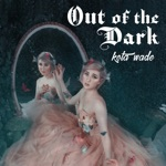 Out of the Dark - EP