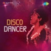 Disco Dancer (Original Motion Picture Soundtrack)