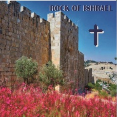 Rock of Ishrael