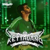 Kettavano Madras Gig Single