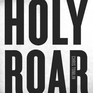 Chris Tomlin – Holy Roar [iTunes Plus AAC M4A]