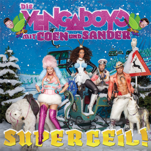 supergeil die vengaboys mit coen und sander single by vengaboys on apple music