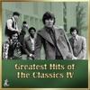 Classics IV Greatest Hits