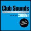 Verschiedene Interpreten - Club Sounds 2000er Grafik