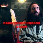 Kiko Nieto - Barbershop Horror Story