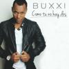 Buxxi - Como Tu No Hay Dos ilustración