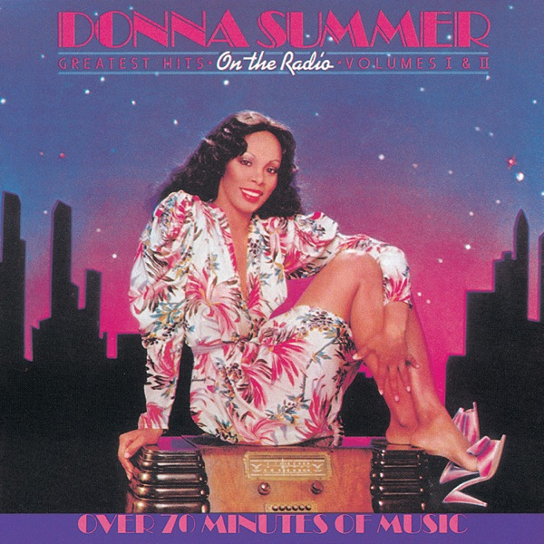 Donna Summer - On the Radio: Greatest Hits, Vol. I & II