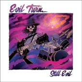 Evil Twin - Hey There Driver