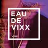 VIXX - EAU DE VIXX Grafik