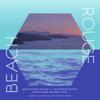 Beach Rouge Vol 4 (The Bodrum Edition – Beach House & Deep Disco) - Various Artists