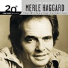 20th Century Masters The Millennium Collection The Best of Merle Haggard