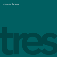mouse on the keys - tres artwork