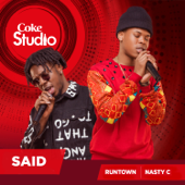 Said - Nasty C & Runtown