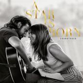 Lady Gaga & Bradley Cooper - A Star Is Born Soundtrack  artwork