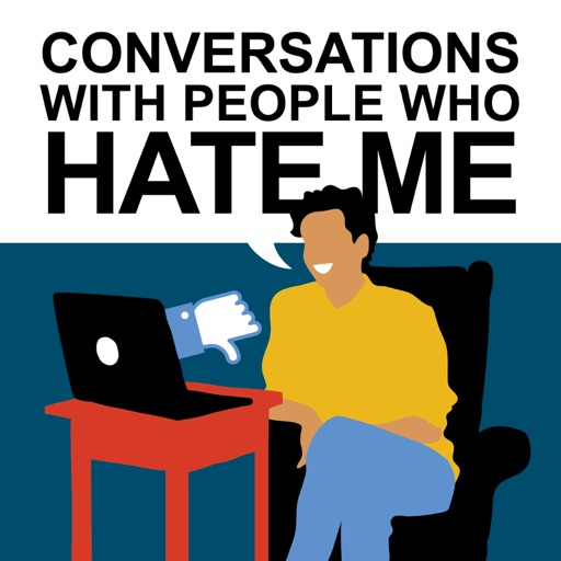 Cover image of Conversations with People Who Hate Me