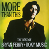 Bryan Ferry - More Than This ilustración