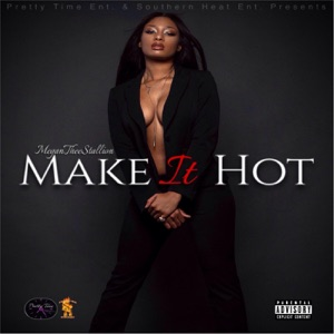 Make It Hot Mp3 Download