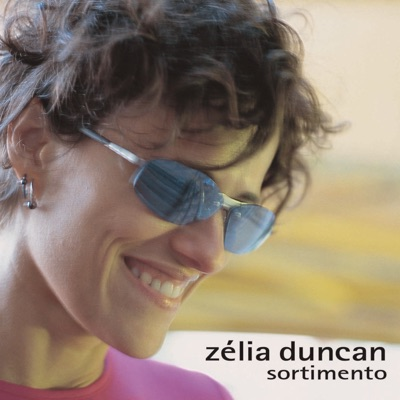 Sortimento - Zélia Duncan