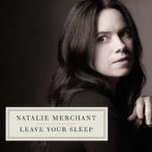 Natalie Merchant - The Man In The Wilderness