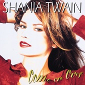 Shania Twain - I'm Holdin' On To Love (To Save My Life)