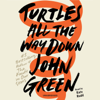 John Green - Turtles All the Way Down (Unabridged)  artwork