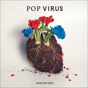Pop Virus - 星野源 - 星野源
