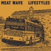 Meat Wave - That's Alright