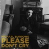 Please Don't Cry - Single