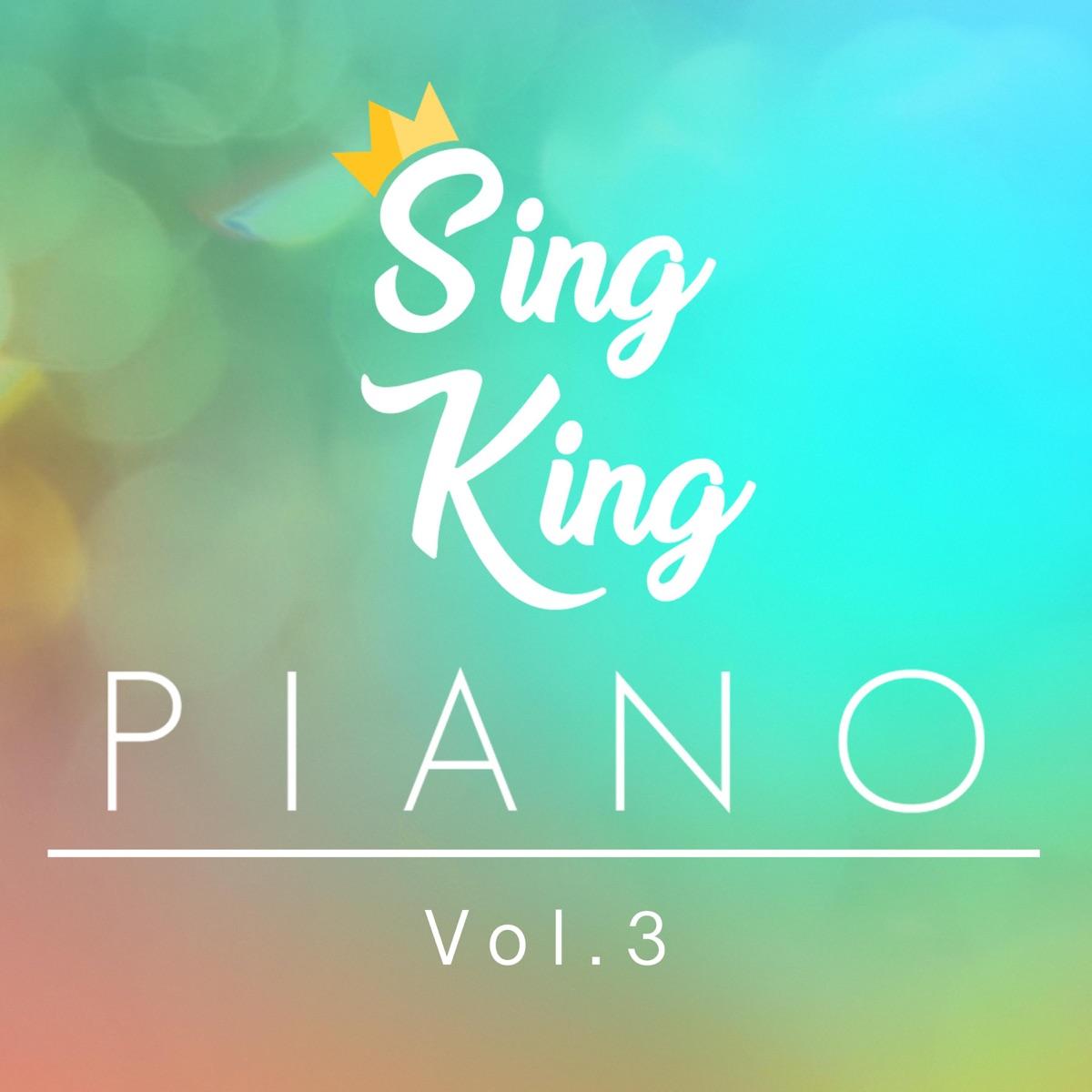 Piano Vol 3 Piano Version Sing King CD cover