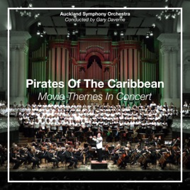 Pirates of the Caribbean - Movie Themes in Concert (Live at The Auckland  Town Hall) by Auckland Symphony Orchestra