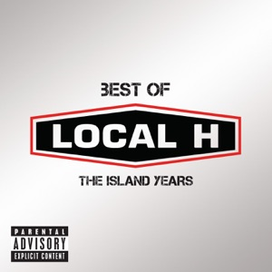 Best of Local H - The Island Years