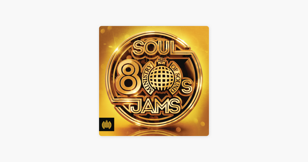 80s Soul Jams - Ministry of Sound by Various Artists on iTunes