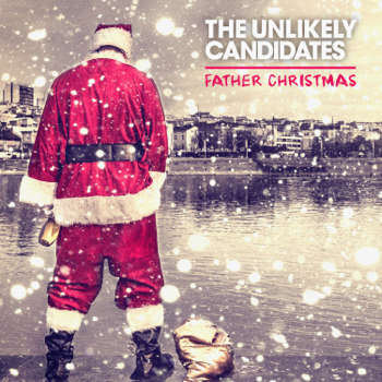 The Unlikely Candidates Father Christmas music review