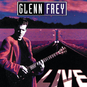 Glenn Frey - The One You Love (Live)