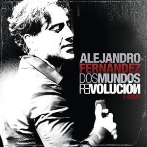 Alejandro Fernández - Dos Mundos Revolución en Vivo (Live At el Lunario en la Ciudad de México/2010)