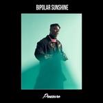 Bipolar Sunshine - Pressure