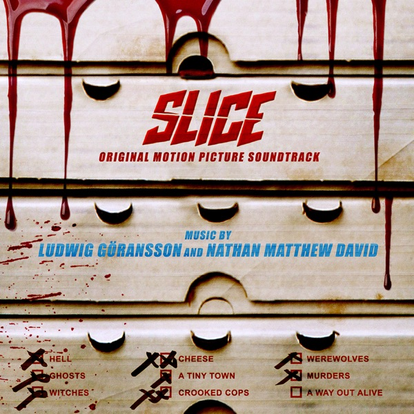 Slice (Original Motion Picture Soundtrack)