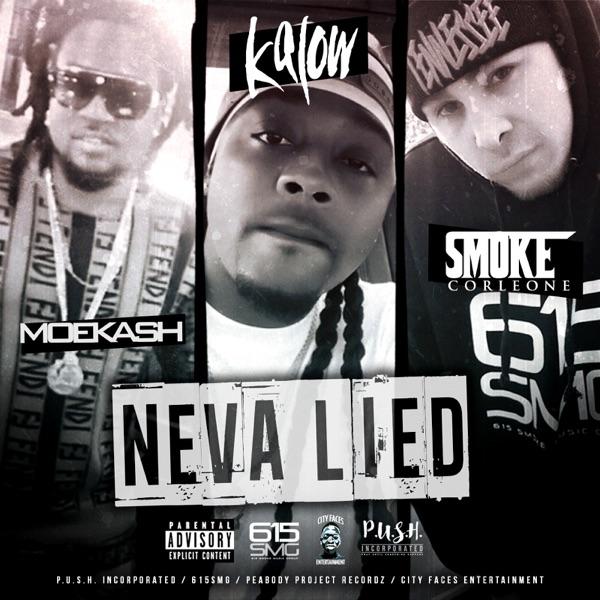 Neva Lied (feat. Smoke Corleone & MoeKash) - Single