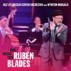 Una Noche Con Rubén Blades - Jazz at Lincoln Center Orchestra, Wynton Marsalis & Rubén Blades