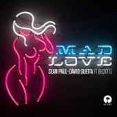 Mad Love  feat. Becky G  Sean Paul & David Guetta