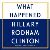 What Happened (Unabridged)